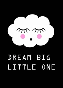 Ansichtkaart Dream Big Little One wolk