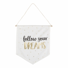 Follow your dreams vlag